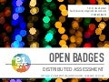 Open Badges for Distributed Assessment