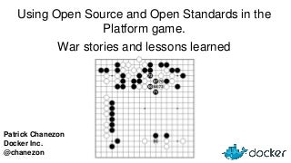 Using Open Source and Open Standards in the Platform game