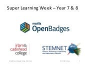 Open Badges Super Learners Year-7 & 8