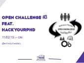 Open challenge hack your phd 11février2013