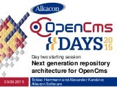 OpenCms Days 2015  Next generation repository