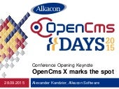 OpenCms Days 2015 OpenCms X marks the spot