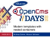 OpenCms Days 2015 Modern templates with nested containers