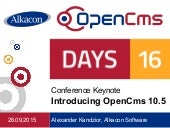 OpenCms Days 2016:   Keynote - Introducing OpenCms 10.5
