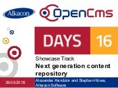 OpenCms Days 2016: Next generation content repository