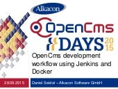 OpenCms Days 2015 Workflow using Docker and Jenkins