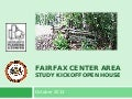Fairfax Center Area Study Kickoff Open House