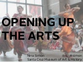 Opening Up the Arts