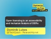 Open licensing is an accessibility and inclusion feature of OERs