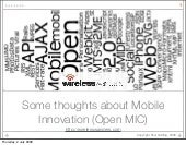 Some thoughts about mobile innovation (OpenMIC July 2009)