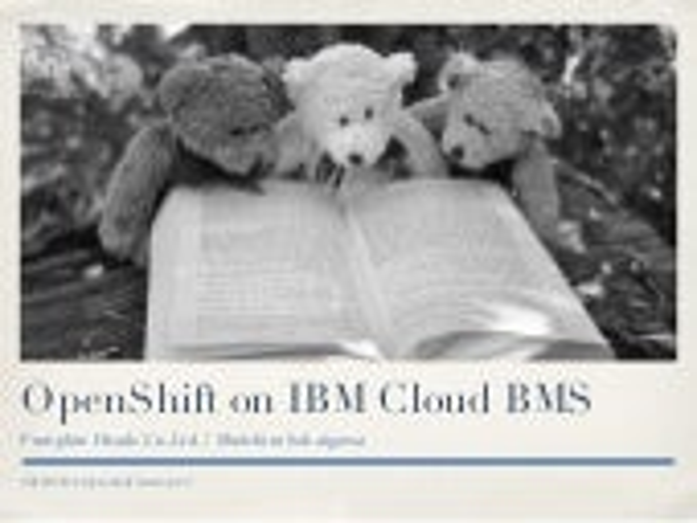 OpenShift on IBM Cloud BMS
