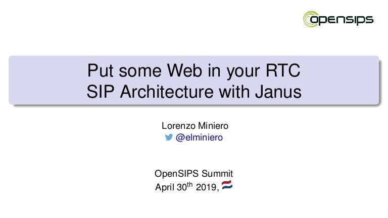 Janus/SIP @ OpenSIPS 2019