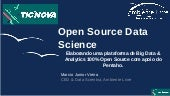 Open Source Data Science - TICNOVA 2017