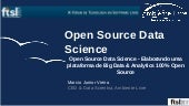 Open Source Data Science - Elaborando uma plataforma de Big Data & Analytics 100% Open Source