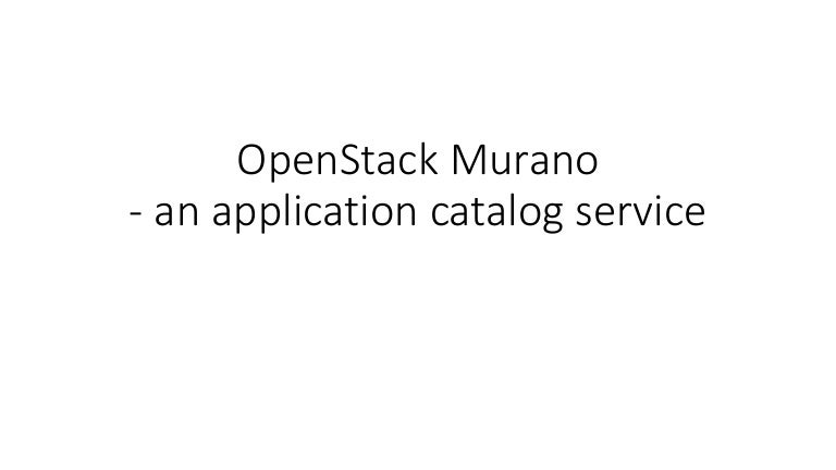 OpenStack Murano introduction