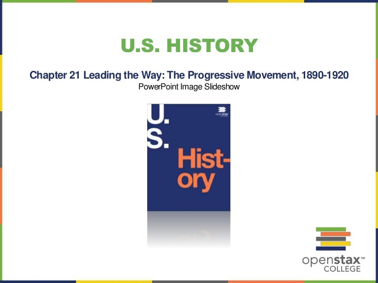 open stax history ch leading the way the progressive movement