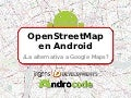 OpenStreetMap en Android