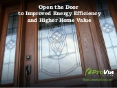 Open the door to improved energy efficiency and home value