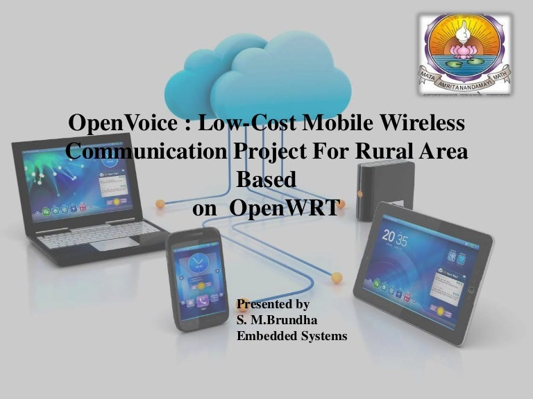 Open voice-Low cost approach for Tele communication service