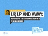 Up, Up and Away: How to use social data to increase response rates