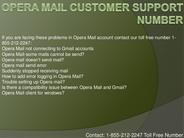 1-855-212-2247$ Opera Mail Customer Support Number