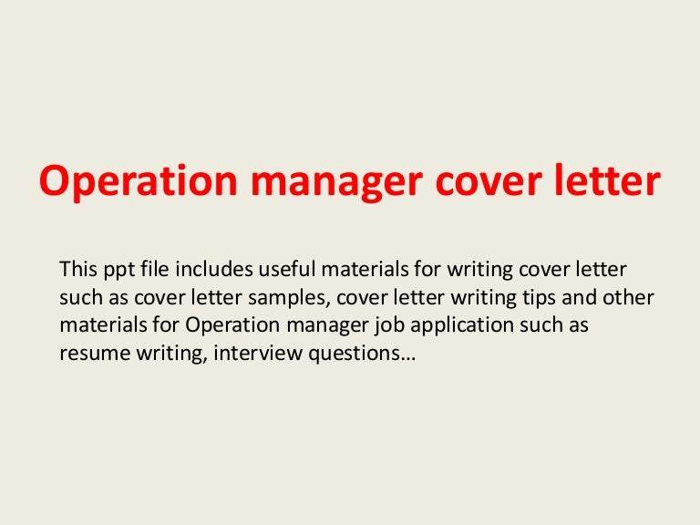 operationmanagercoverletter-140223202646-phpapp02-thumbnail-4.jpg?cb=1393187237