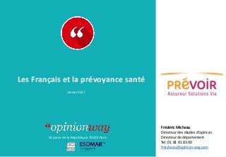 OpinionWay pour Prévoir - Les Français et la prévoyance santé / Janvier 2017