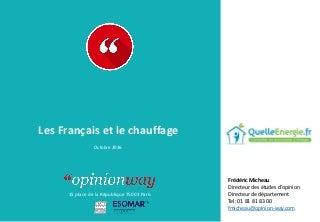 OpinionWay pour Quelle énergie - Les Français et le chauffage / Octobre 2016
