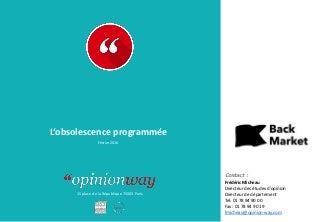 Opinionway pour BackMarket : L'obsolescence programmée / Février 2016