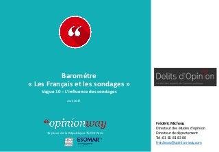 OpinionWay pour Délits d'Opinion - Baromètre Les Français et les sondages - Vague 10 / Avril 2017