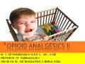Pharmacology of Opioid analgesics II 2020