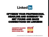 Optimize your Linked in Professional Headline and Summary