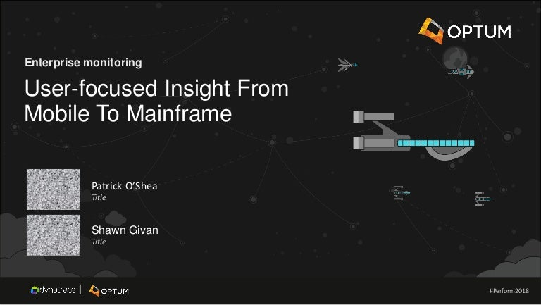 optum  optum user focused insight from mobile to mainframe