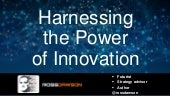 Keynote slides: Harnessing the Power of Innovation