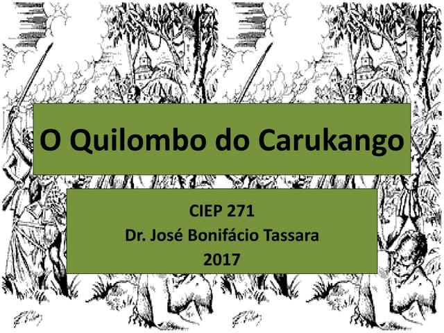 O Quilombo do Carukango
