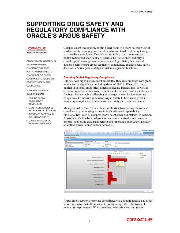 Safety and pharmacovigilance system: oracle argus safety suite.