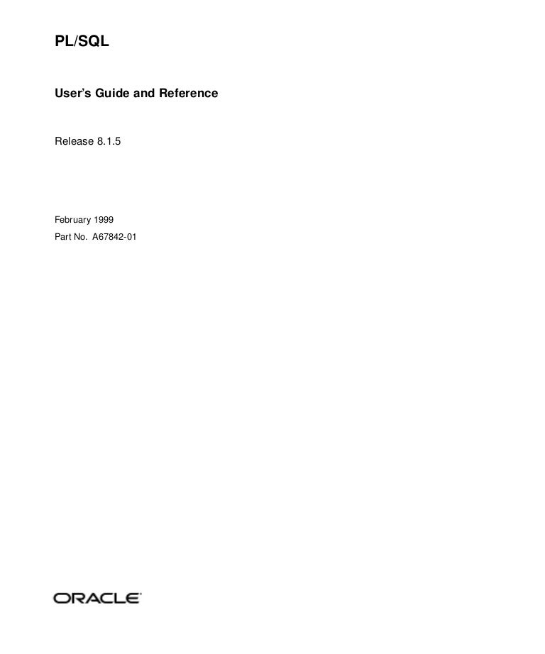 oracle pl sql user s guide reference rh slideshare net oracle pl sql user guide and reference 11g oracle pl sql user guide and reference 11g