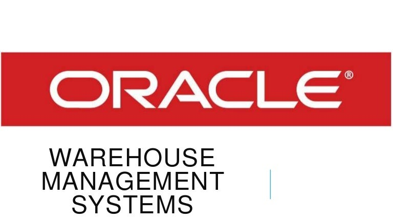 Oracle warehouse management system