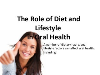 The Role of Diet and Lifestyle in Oral Health