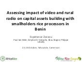Th5_Assessing impact of video and rural radio on capital assets building with smallholders rice processors in Benin