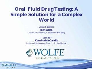 Oral fluid drug testing