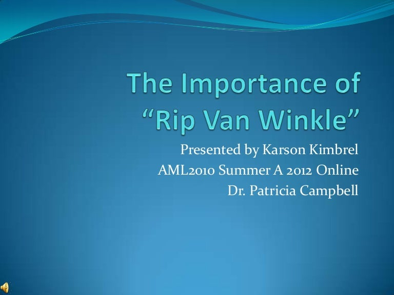 rip van w inkle revision essay Free rip van winkle papers, essays, and research papers.
