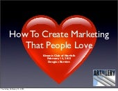 How To Create Marketing That People Love