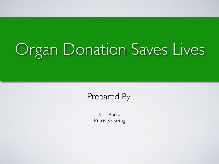 Persuasive speech on organ donation