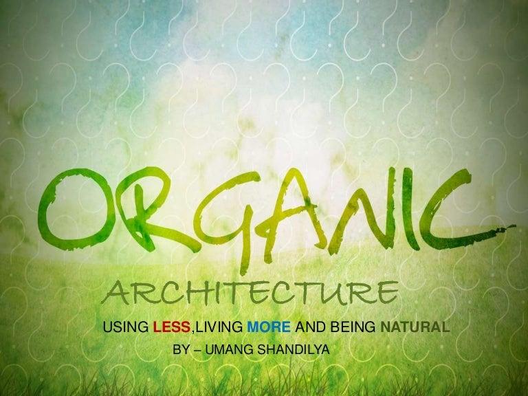 Organic Architecture organic architecture