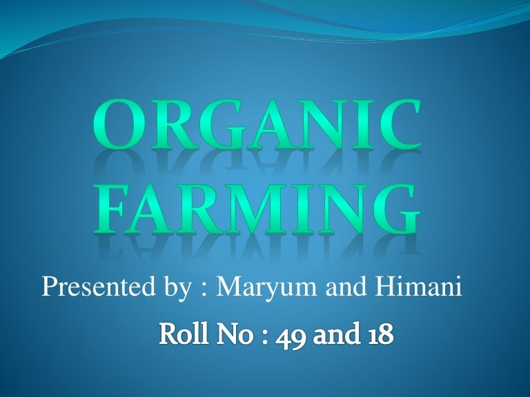 organic farming powerpoint presentation