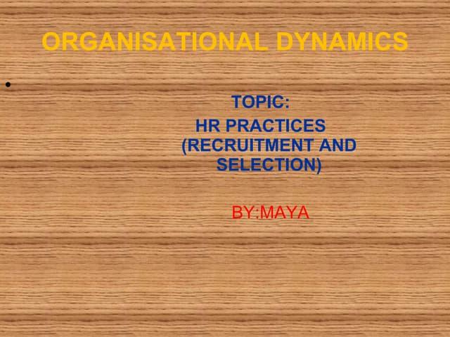 Organisational Bahavior  Hr Practices