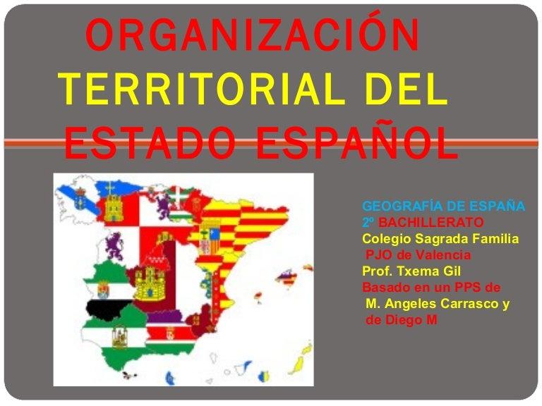 Organización Territorial De España Geo 2º Bach
