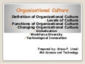 Organizational culture for human behavior in organization