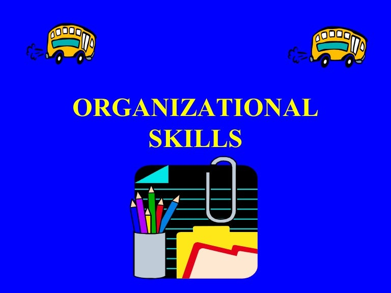 organizational skills powerpoint